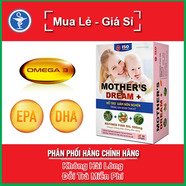 MOTHERS DREAM - Hỗ Trợ Giảm Buồn Nôn Trong Giai Đoạn Thai Kỳ Hộp 30 viên / MOTHER DREAM
