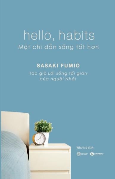 Sachnguyetlinh - Hello, Habits – Một chỉ dẫn sống tốt hơn