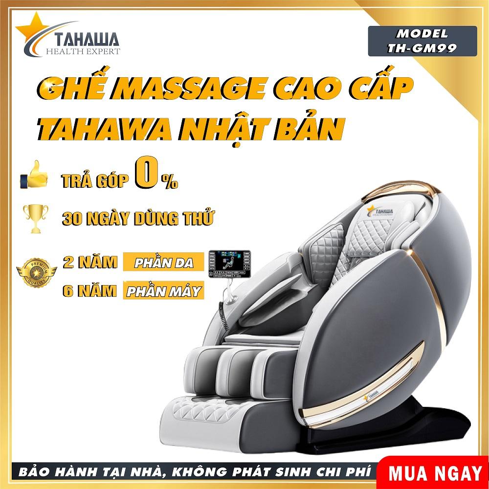 [Trả góp 0%] Ghế massage cao cấp sang trọng 2021 Tahawa Nhật Bản TH-GM99 dành cho người bị căn thẳng áp lực - Giao hàng nhanh chóng trên toàn quốc không để khách hàng phải đợi lâu