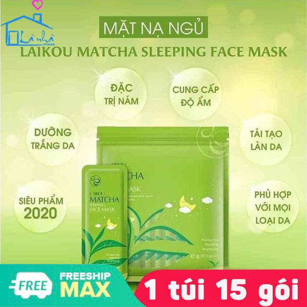Mặt Nạ Ngủ Dưỡng Da Thải Mụn - Mặt Nạ Ngủ Trà Xanh - Mặt Nạ Ngủ Hoa Anh Đào Sakura(1 Túi 15 Gói) Matcha Mud Mask Laikou