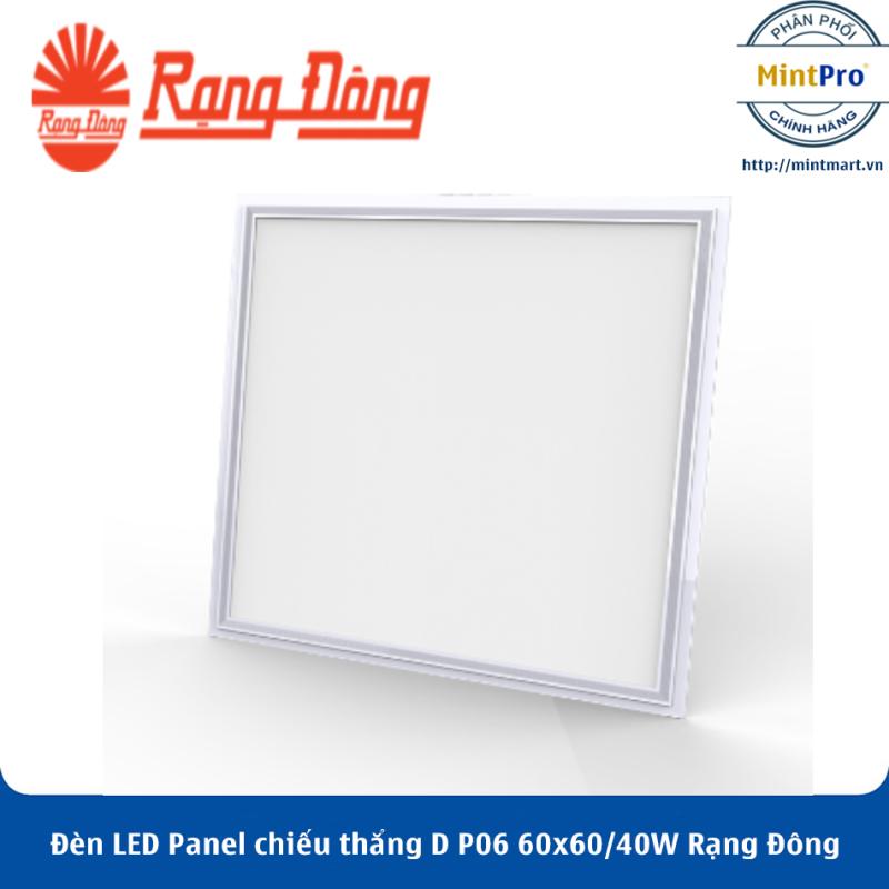 Đèn LED Panel chiếu thẳng 60x60 40W D P06 60x60/40W Rạng Đông - Hàng Chính Hãng