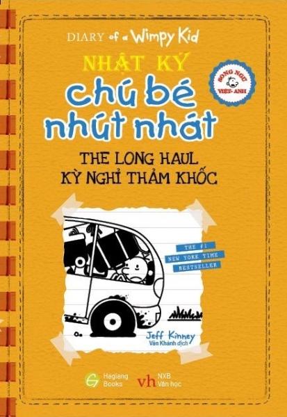 Fahasa - Song Ngữ Việt - Anh - Diary Of A Wimpy Kid - Nhật Ký Chú Bé Nhút Nhát: Kỳ Nghỉ Thảm Khốc - The Long Haul