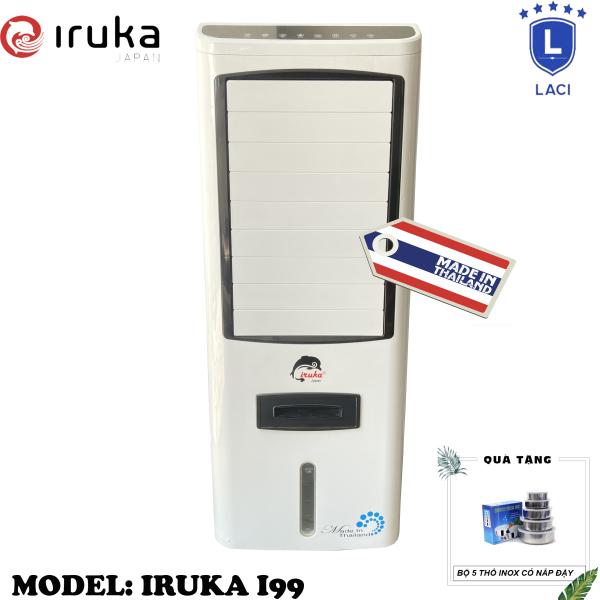Bảng giá Quạt hơi nước làm lạnh không khí Iruka I99 Made In Thái Lan | Công suất 200W | Màn hình cảm ứng có remote điều khiển | BH 12 Tháng Chính Hãng | Tặng Bộ 5 Thố Inox
