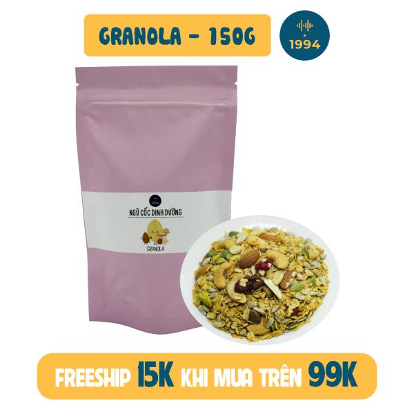 [ĂN KIÊNG + GIẢM CÂN] Granola cao cấp 150G 0% đường 1994food - Dùng mật ong và dầu dừa nguyên chất mix cùng nguyên liệu cao cấp nhập khẩu - Ngọt dịu, có vị truyền thống và trà xanh
