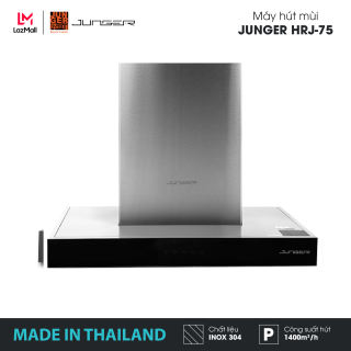 Máy hút mùi Junger HRJ-75 chính hãng | MADE IN THAILAND