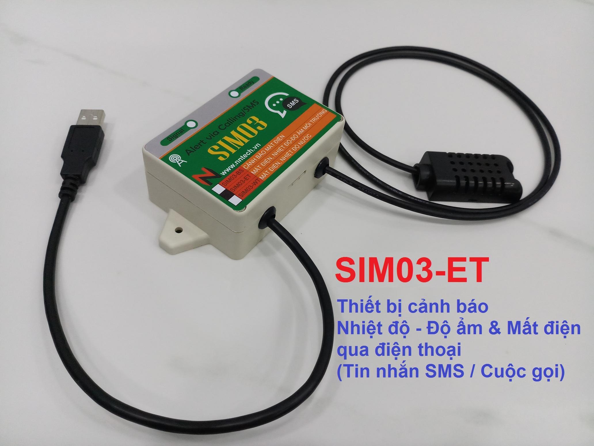 Giá Thiết bị cảnh báo Độ ẩm Nhiệt độ và Mất điện qua điện thoại bằng Tin nhắn SMS Cuộc gọi SIM03-ET