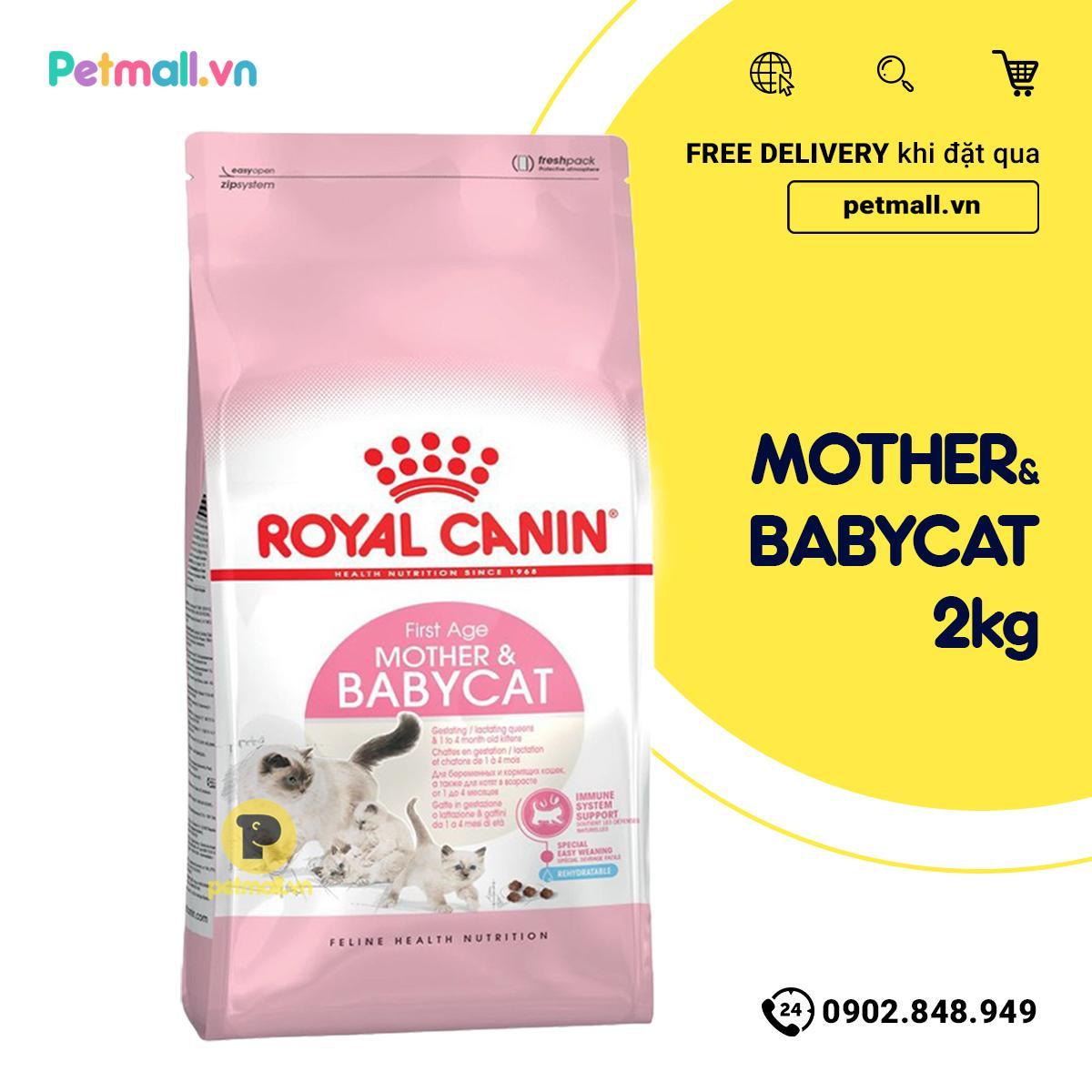 Siêu Tiết Kiệm Khi Mua Thức ăn Mèo Royal Canin MOTHER & BabyCat 2kg
