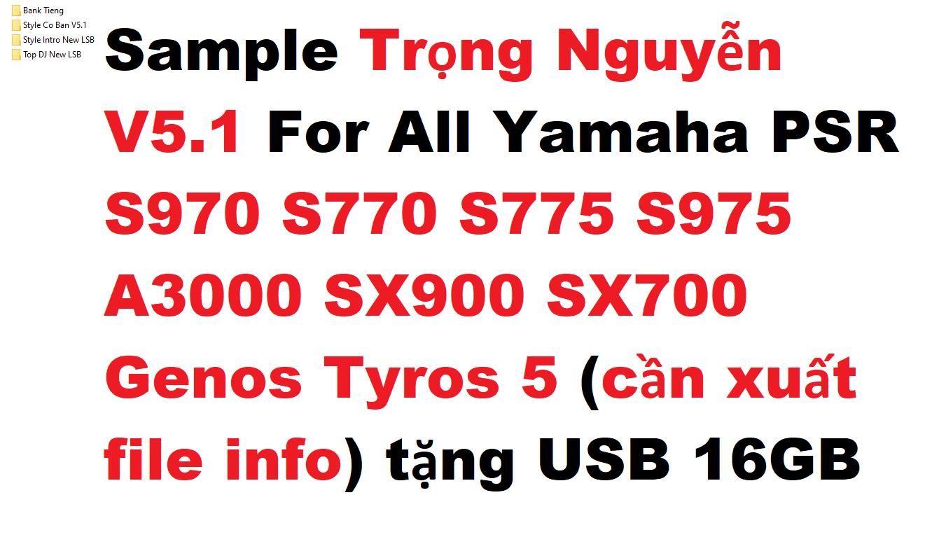 Sample Trọng Nguyễn V5.1 For All Yamaha PSR S970 S770 S775 S975 A3000 SX900 SX700 Genos Tyros 5