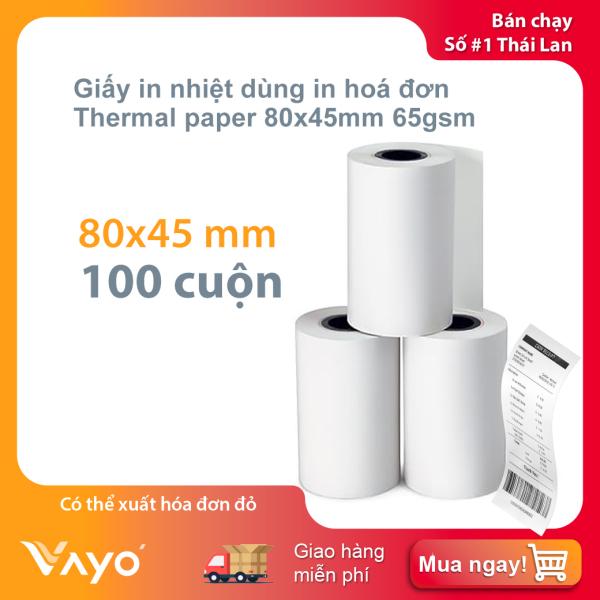 Mua Giấy in nhiệt K80, giấy in bill 80 x 45mm VAYO RẺ VÔ ĐỊCH, lõi siêu nhỏ (100 cuộn)