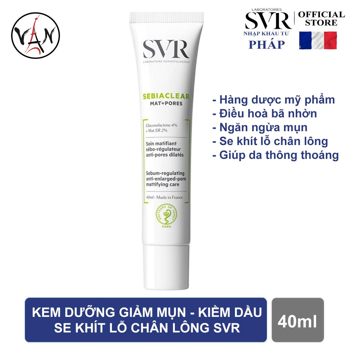 Kem dưỡng giảm mụn kiềm dầu se khít lỗ chân lông SVR SEBIACLEAR Mat + Pores 40ml nhập khẩu