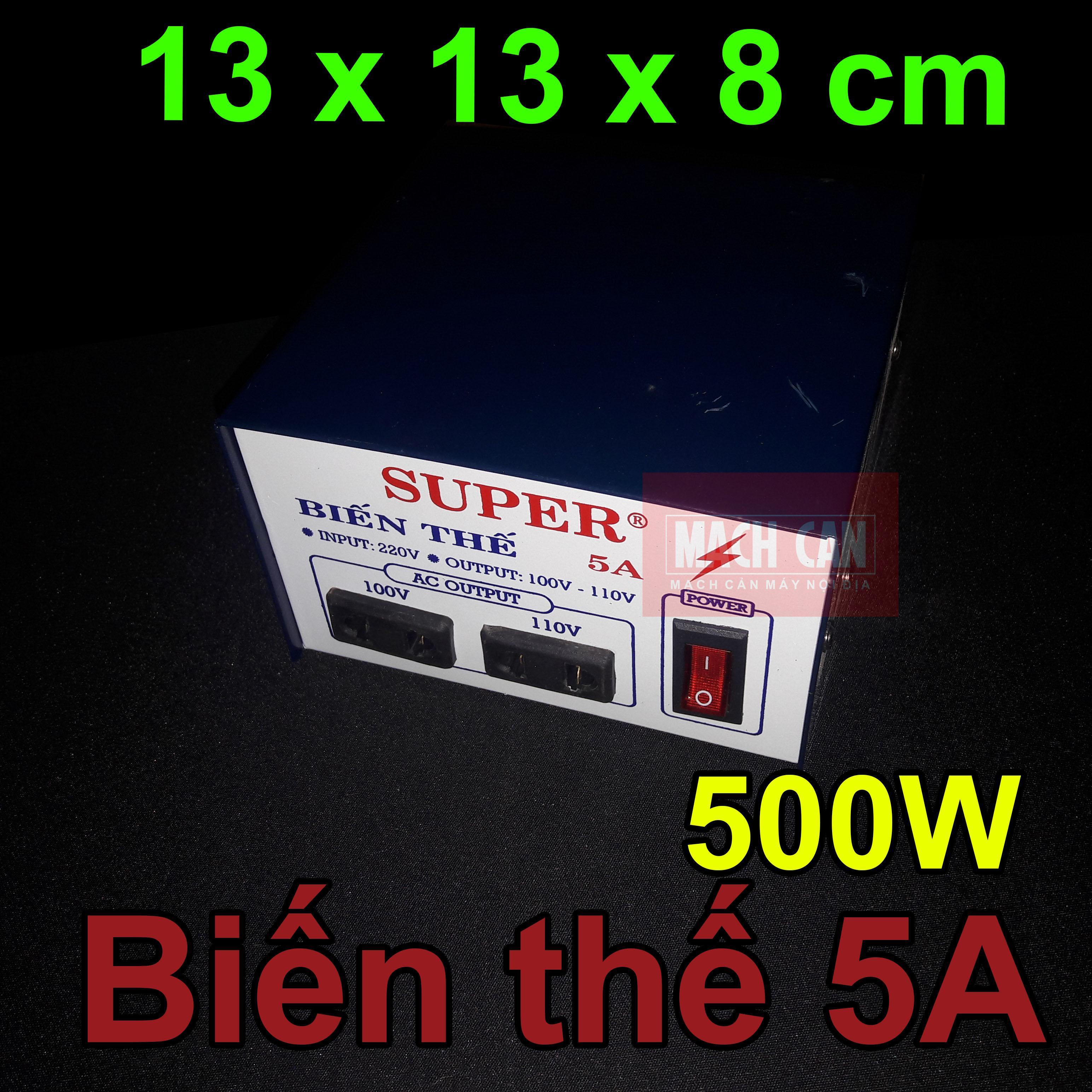 Biến thế 5A ~ 500W - chuyển điện 220v ra 110v 100v biến áp ổn áp chuyển nguồn đổi điện cho sản phẩm nhật mỹ SUPER LIOA
