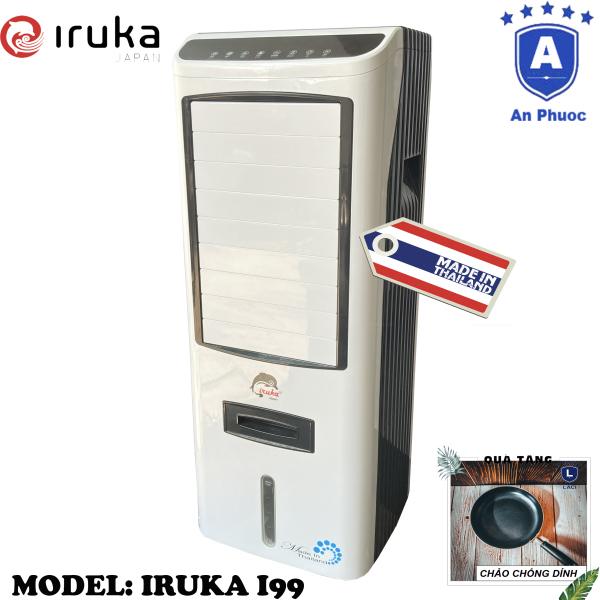 Bảng giá Quạt hơi nước làm lạnh không khí Iruka I99 Made In Thái Lan | Công suất 200W | Màn hình cảm ứng có remote điều khiển | BH 12 Tháng Tại Điện Máy LACI | Tặng Chảo Chống Dính 22cm