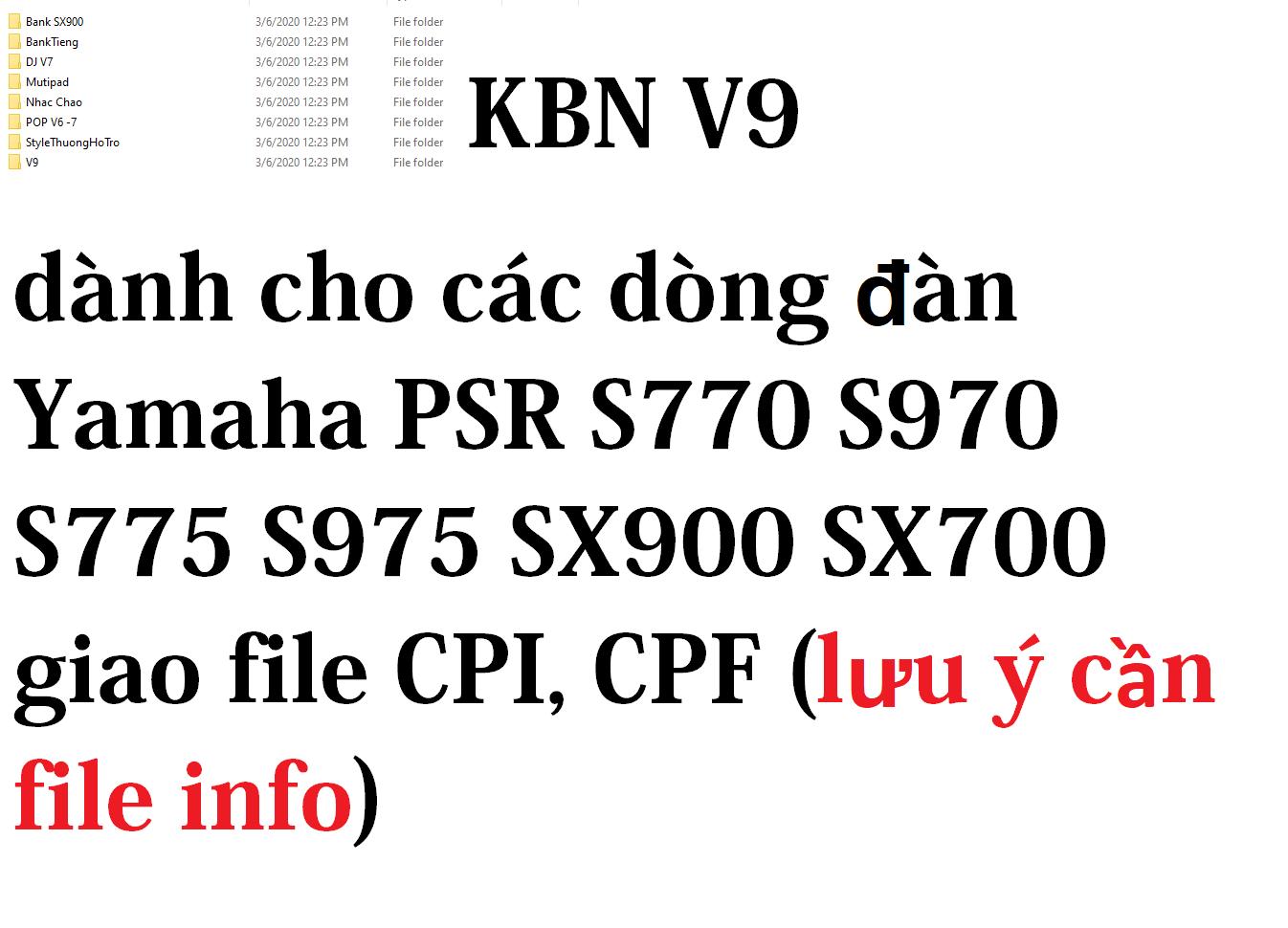 Sample KBN V9 dành cho dòng đàn Yamaha PSR S770 S970 S775 S975 A3000 SX900 SX700 Tyros 5 Genos file CPI hoặc CPF (lưu ý inbox gửi file info vào inbox)