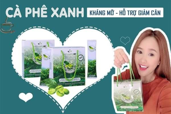 Cafe Xanh Giảm Cân Thiên NHiên Việt cao cấp