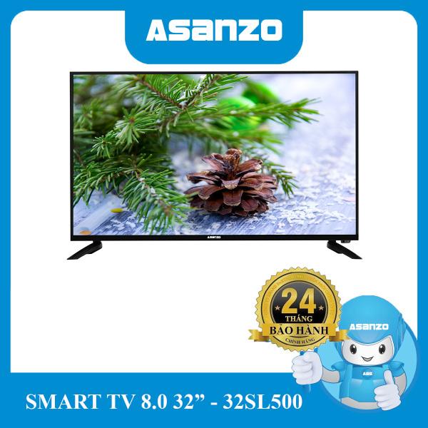 Bảng giá Tivi Smart Asanzo 32 (Android 8.0 + Viền Mỏng) - 32SL500