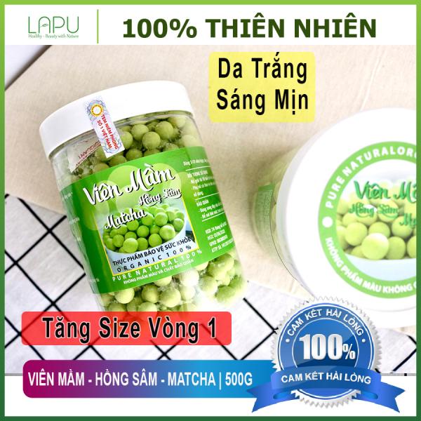 Viên Mầm - Hồng Sâm - Matcha (500G) Tăng Vòng 1, Đẹp Da, Tăng Sinh Lý Nữ. 100% Nguyên Liệu Hữu Cơ. giá rẻ