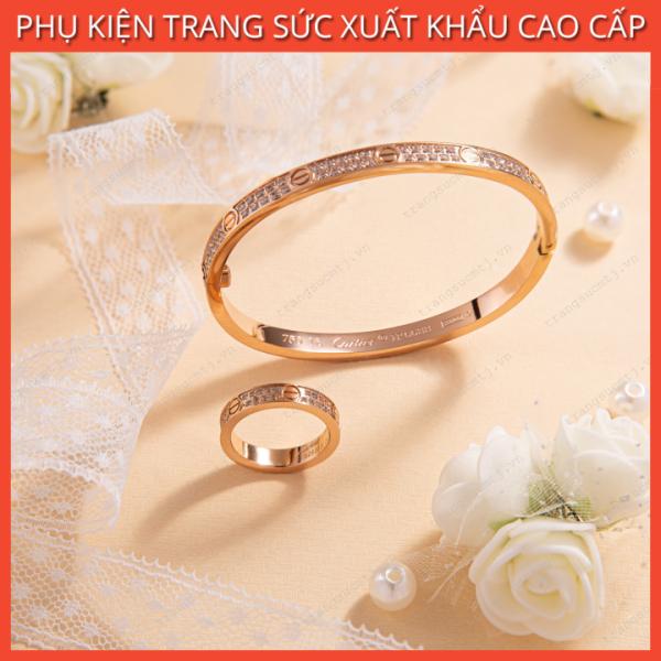 Combo Vòng Tay, Nhẫn Titan Mẫu Mới Cartier Love Full Đá Sang Trọng, Đẳng Cấp