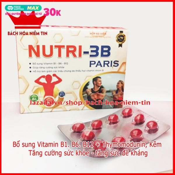 Viên uống NUTRI - 3B Paris - Bổ sung B1, B6, B12, kẽm, thymomodunin - Tăng cường sức khỏe, nâng cao sức đề kháng - Hộp 60 viên Chuẩn GMP Bộ Y tế
