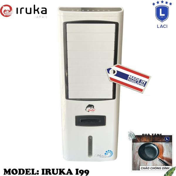 Bảng giá Quạt hơi nước làm lạnh không khí Iruka I99 Made In Thái Lan | Công suất 200W | Màn hình cảm ứng có remote điều khiển | BH 12 Tháng Chính Hãng | Tặng Chảo Chống Dính 22cm