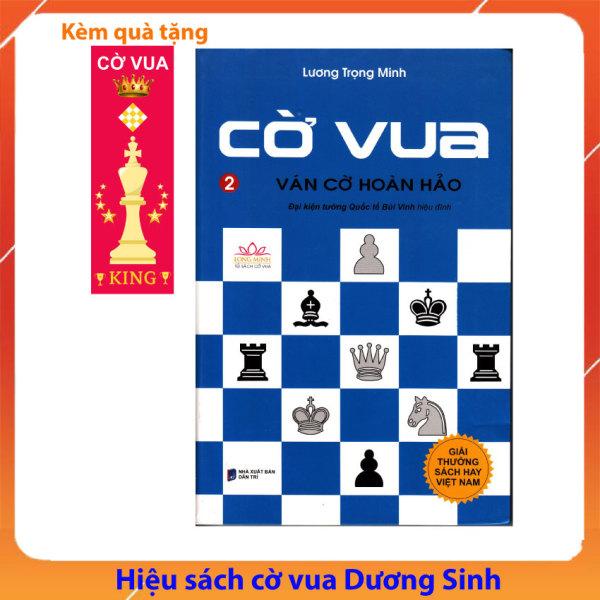 Mua [XẢ KHO 3 NGÀY] Sách dạy học chơi Cờ vua – Ván cờ hoàn hảo, Tập 2 (tặng 1 Đánh dấu trang cờ vua – chess bookmark), giúp rèn luyện tư duy, trí tuệ thông minh cho trẻ em – Cờ vua Dương Sinh