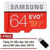 Bán Thẻ Nhớ Microsdhc Samsung Evo Plus 64Gb 80Mb S Đỏ Tặng 01 Đầu Đọc Thẻ Nhớ Microsd Oem Samsung
