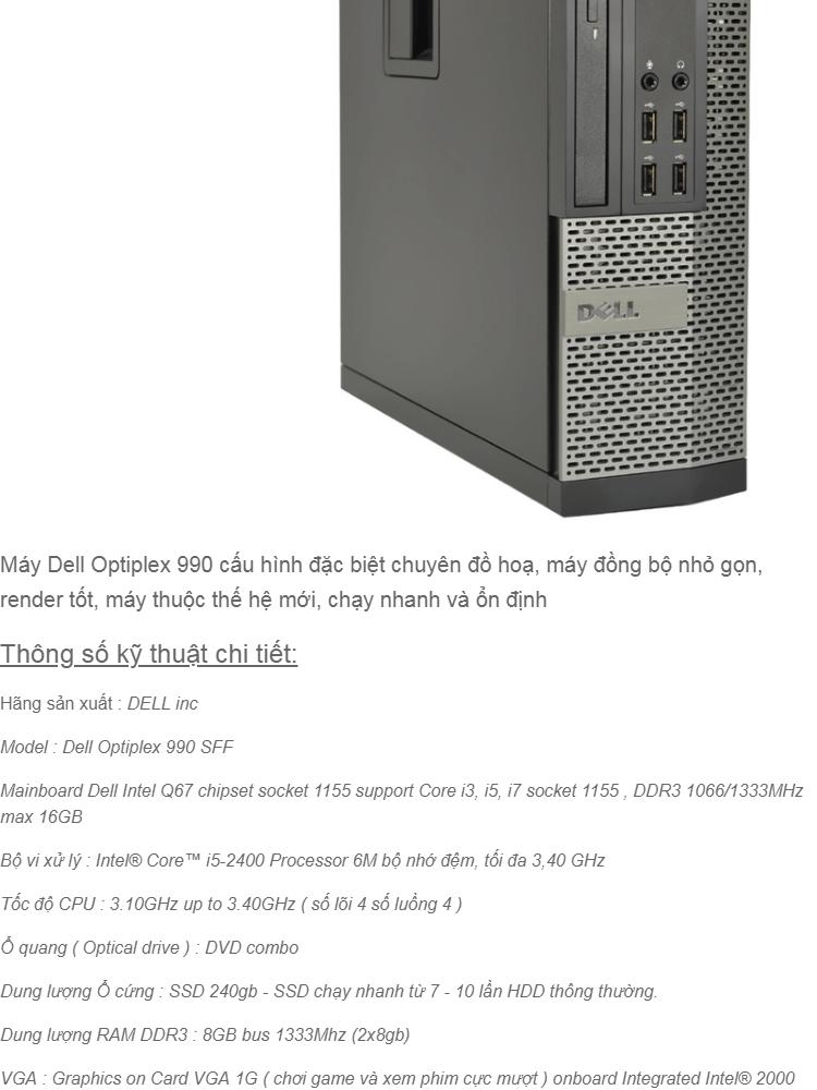 Cây máy tính để bàn nguyên bộ DELL 990 core i5, ram 8gb, ssd 240gb  Dùng  tin học văn phòng, giải trí, chơi game, đồ họa  Hàng