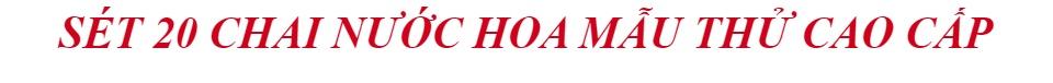 [RẺ VÔ ĐỊCH] - Sét 20 Chai Nước Hoa Mẫu Thử Cao Cấp Nước Hoa nước hoa mini - Mẫu Thử Nước Hoa - Mẫu Thử Nước Hoa Mini - Nước Hoa Nữ - Làm Đẹp - nhiều hương quyến rủ - nhỏ gọn tiện dụng - lưu hương dài lâu 2