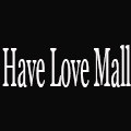 Have Love Mall